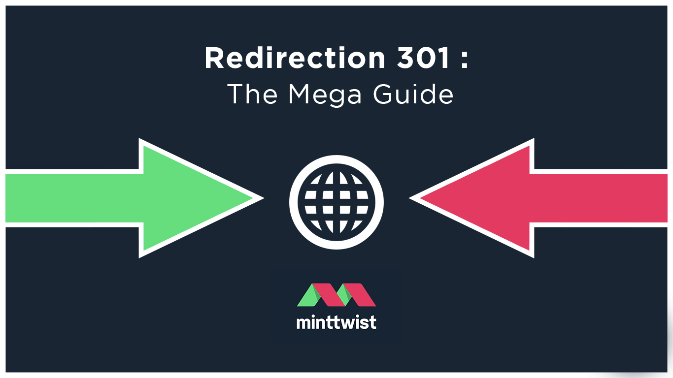 redirection 301 guide by MintTwist